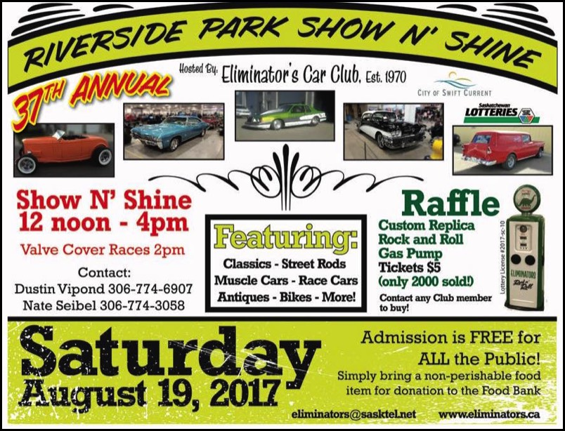 2017 Swift Current Car Show Aug 18-20, 2017
